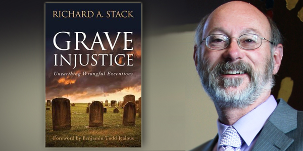 Keynote speaker will be Prof. Richard Stack, author of Grave Injustice