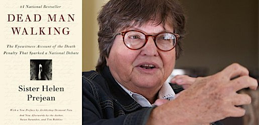 Dead Man Walking author Helen Prejean discusses death penalty